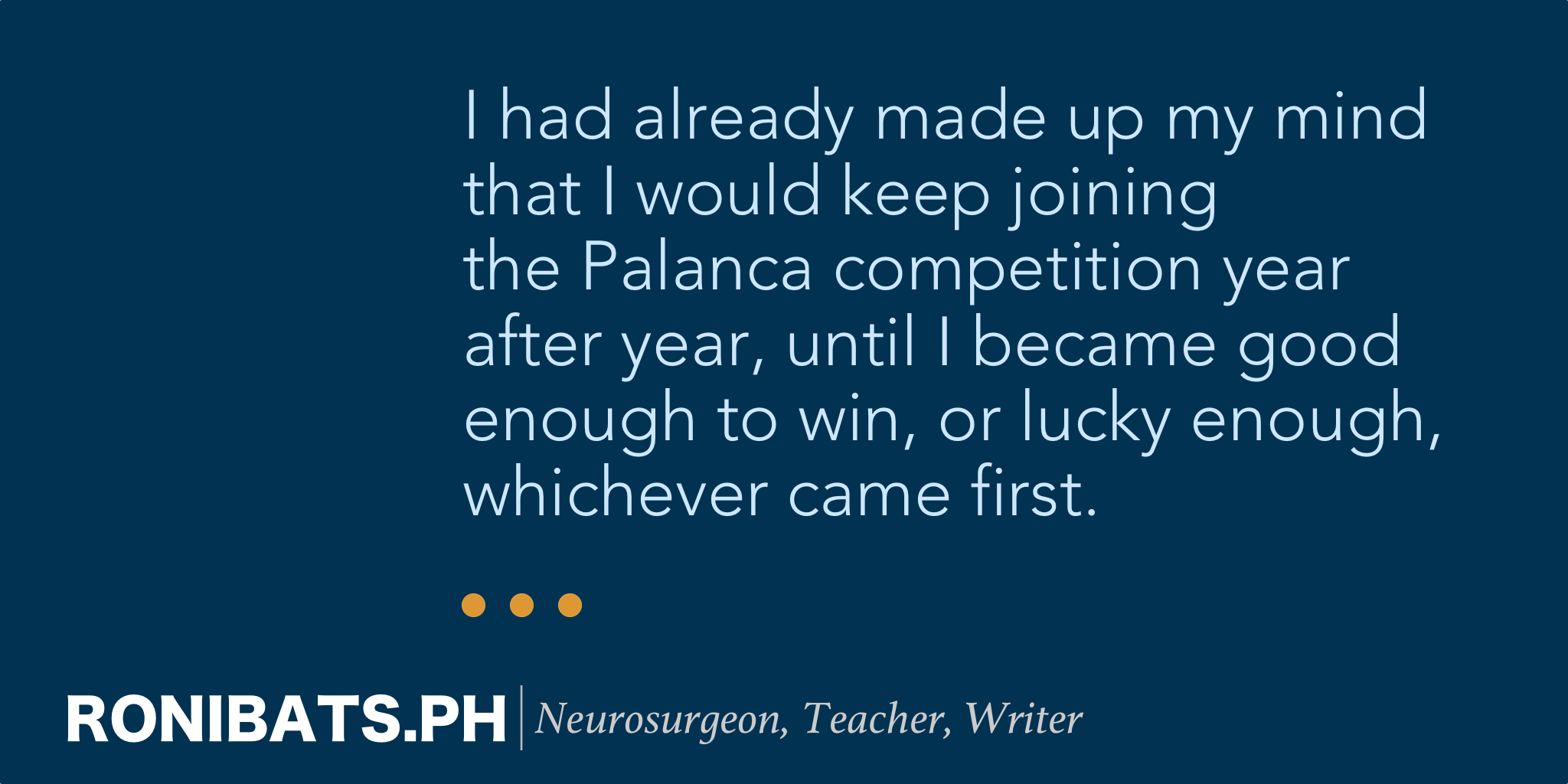 What a Palanca Means to This Doctor – Ronibats PH